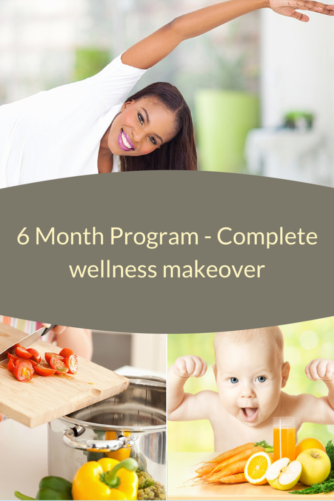 6 month - Complete Wellness Makeover