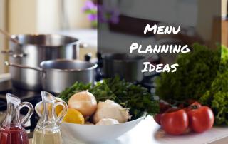 Menu Planning Ideas