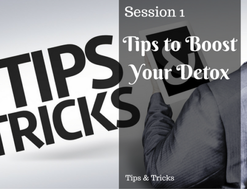 Tips to Boost Your Detox